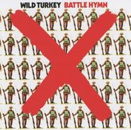 Wild Turkey, Battle Hymn [Remastered UK Import] (CD)