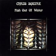 Chris Squire, Fish Out Of Water [Expanded Edition] (CD)