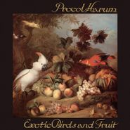 Procol Harum, Exotic Birds & Fruit [Expanded Edition] (CD)