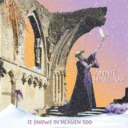 Annie Haslam, It Snows In Heaven Too (CD)