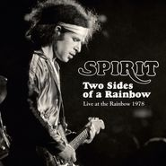 Spirit, Two Sides Of A Rainbow: Live At The Rainbow 1978 (CD)