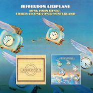 Jefferson Airplane, Long John Silver / Thirty Seconds Over Winterland (CD)