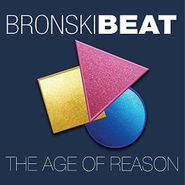 Bronski Beat, The Age Of Reason [Deluxe Edition] (CD)
