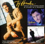 Ty Herndon, What Mattered Most / Living In A Moment (CD)