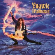 Yngwie Malmsteen, Fire & Ice [Expanded Edition] (CD)