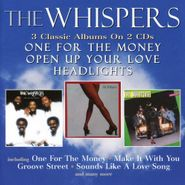 The Whispers, One For The Money / Open Up Your Love / Headlights (CD)
