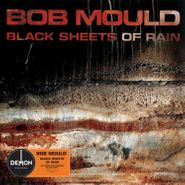 Bob Mould, Black Sheets Of Rain [180 Gram Vinyl] (LP)