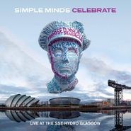 Simple Minds, Celebrate - Live At The SSE Hydro Glasgow (LP)