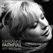 Marianne Faithfull, Rich Kid Blues [Record Store Day] (LP)