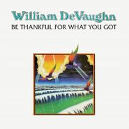 William DeVaughn, Be Thankful For What You Got (LP)