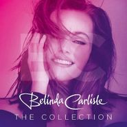 Belinda Carlisle, The Collection [Pink Vinyl] (LP)