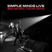 Simple Minds, Big Music Tour 2015: Live (LP)