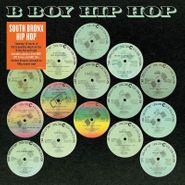 Various Artists, B Boy Hip Hop [180 Gram Vinyl] (LP)