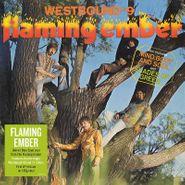 Flaming Ember, Westbound #9 [180 Gram Vinyl] (LP)