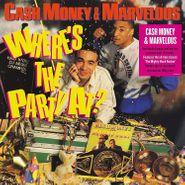 Cash Money & Marvelous, Where's The Party At? [180 Gram Vinyl] (LP)