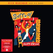 Rick Wakeman, Cirque Surreal [180 Gram Red Vinyl] (LP)