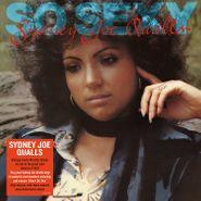 Sydney Joe Qualls, So Sexy (LP)