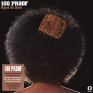 100 Proof Aged In Soul, 100 Proof (LP)