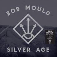 Bob Mould, Silver Age [180 Gram Silver Vinyl] (LP)