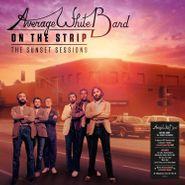Average White Band, On The Strip: The Sunset Sessions [180 Gram Clear Vinyl] (LP)
