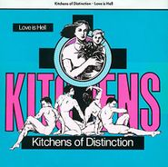 Kitchens of Distinction, Love Is Hell (LP)