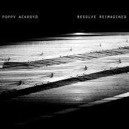 Poppy Ackroyd, Resolve Reimagined (LP)