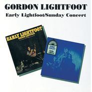 Gordon Lightfoot, Early Lightfoot / Sunday Concert (CD)