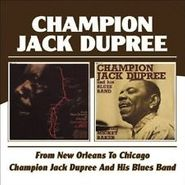 Champion Jack Dupree, From New Orleans To Chicago/Champion Jack Dupree And His Band (CD)