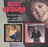 Suzi Quatro, If You Knew Suzi... / Suzi... And Other Four Letter Words (CD)