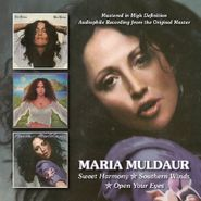 Maria Muldaur, Sweet Harmony / Southern Winds / Open Your Eyes (CD)