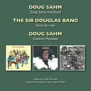 Doug Sahm, Doug Sahm & Band / Texas Tornado / Groovers Paradise (CD)