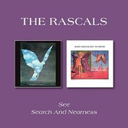 The Rascals, See / Search & Nearness (CD)