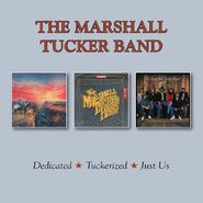 The Marshall Tucker Band, Dedicated / Tuckerized / Just Us (CD)