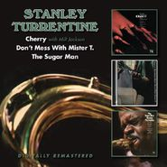 Stanley Turrentine, Cherry / Don't Mess With Mister T. / The Sugar Man (CD)