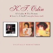 K.T. Oslin, 80's Ladies / This Woman / Love In A Small Town (CD)
