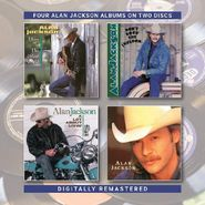 Alan Jackson, Here In The Real World / Don't Rock The Jukebox / A Lot About Livin' / Who I Am (CD)