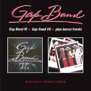 The Gap Band, Gap Band VI / Gap Band VII [Expanded Editions] (CD)