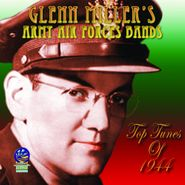 Glenn Miller, Army Air Forces Band - Top Tunes Of 1944 (CD)