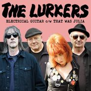 "The Lurkers, Electrical Guitar / That Was Julia (7"")"