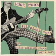 Billy Childish, Punk Rock Ist Nicht Tot! The Billy Childish Story 1977-2018 (LP)