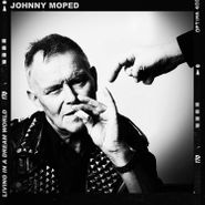 """Johnny Moped, Living In A Dream World (7"""")"""