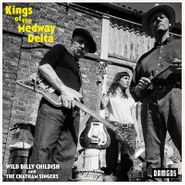 Billy Childish & The Chatham Singers, Kings Of The Medway Delta (CD)
