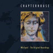 Chapterhouse, Whirlpool: The Original Recordings [Record Store Day Blue Vinyl] (LP)