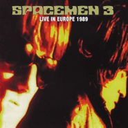 Spacemen 3, Live In Europe 1989 (CD)