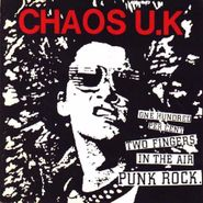 Chaos UK, One Hundred Percent Two Fingers In The Air Punk Rock (LP)