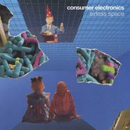 Consumer Electronics, Airless Space (LP)