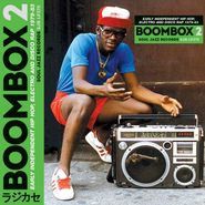 Various Artists, Boombox 2: Early Independent Hip Hop, Electro And Disco Rap 1979-83 (CD)