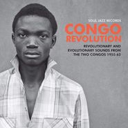 Various Artists, Congo Revolution: Revolutionary & Evolutionary Sounds From The Two Congos 1955-62 (LP)