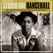 Various Artists, Studio One Dancehall - Sir Coxsone In The Dance: The Foundation Sound (CD)