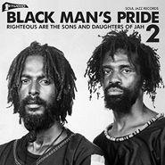 Various Artists, Black Man's Pride 2: Righteous Are The Sons & Daughters Of Jah (CD)